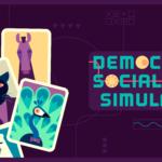 Democratic Socialism Simulator - Construye tu paraíso socialista